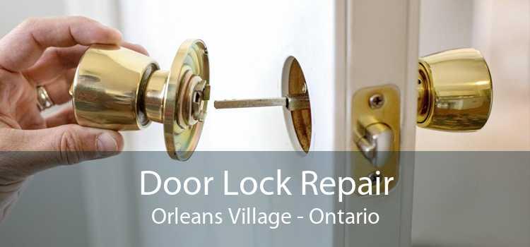 Door Lock Repair Orleans Village - Ontario