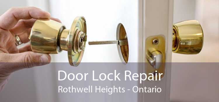 Door Lock Repair Rothwell Heights - Ontario