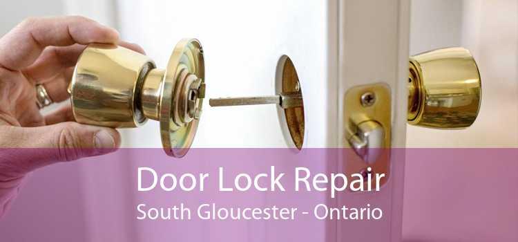 Door Lock Repair South Gloucester - Ontario