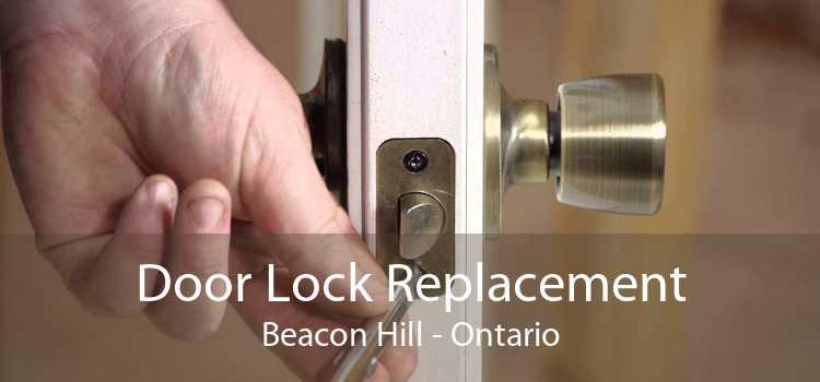 Door Lock Replacement Beacon Hill - Ontario