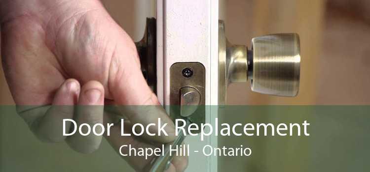 Door Lock Replacement Chapel Hill - Ontario