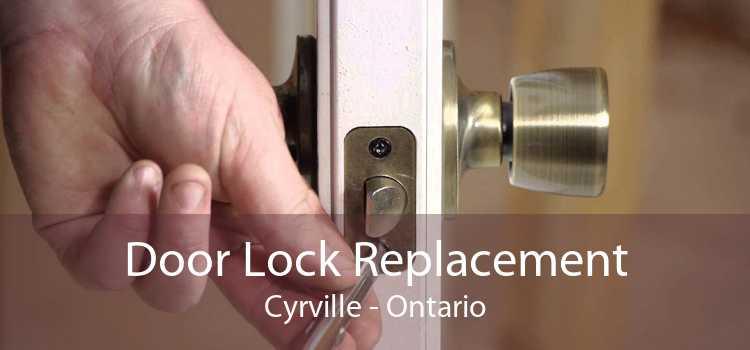 Door Lock Replacement Cyrville - Ontario