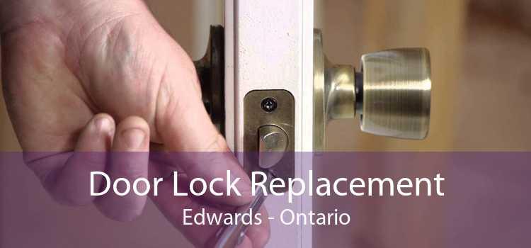 Door Lock Replacement Edwards - Ontario