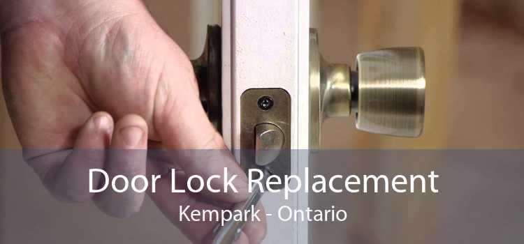 Door Lock Replacement Kempark - Ontario