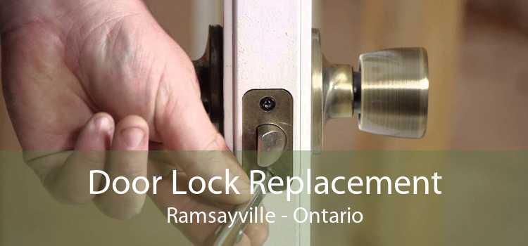Door Lock Replacement Ramsayville - Ontario