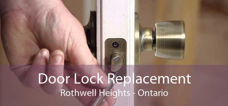Door Lock Replacement Rothwell Heights - Ontario