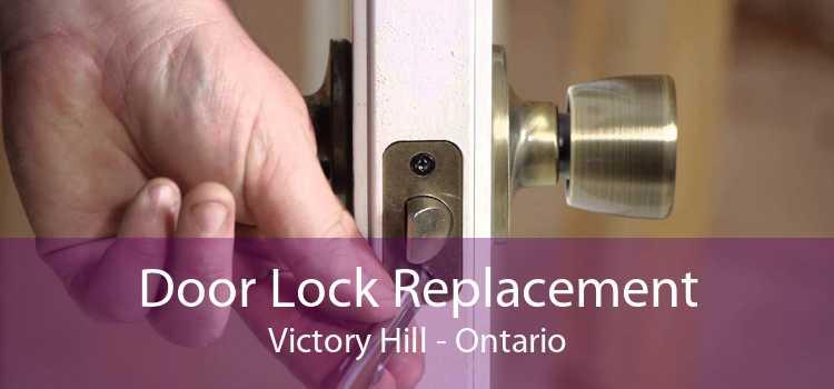 Door Lock Replacement Victory Hill - Ontario