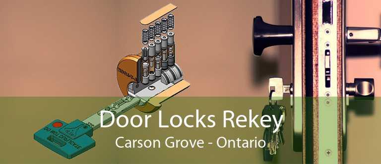 Door Locks Rekey Carson Grove - Ontario