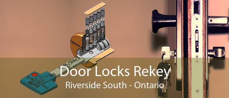 Door Locks Rekey Riverside South - Ontario