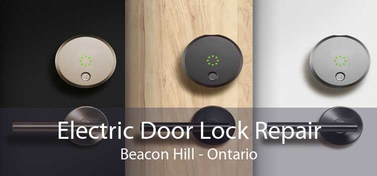Electric Door Lock Repair Beacon Hill - Ontario