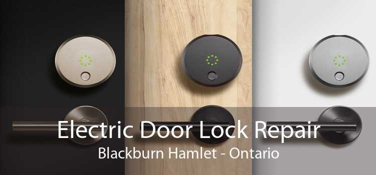 Electric Door Lock Repair Blackburn Hamlet - Ontario