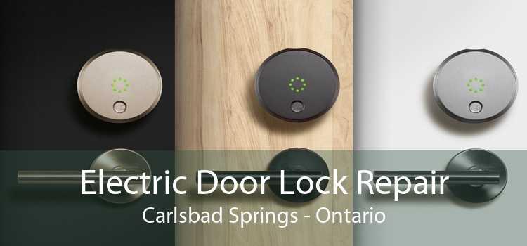 Electric Door Lock Repair Carlsbad Springs - Ontario
