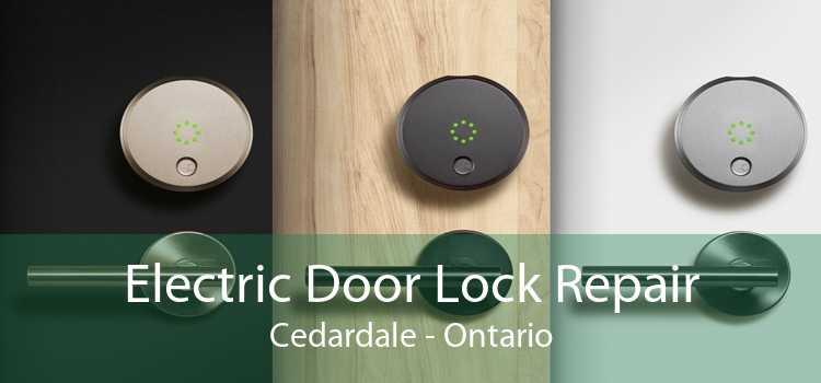 Electric Door Lock Repair Cedardale - Ontario