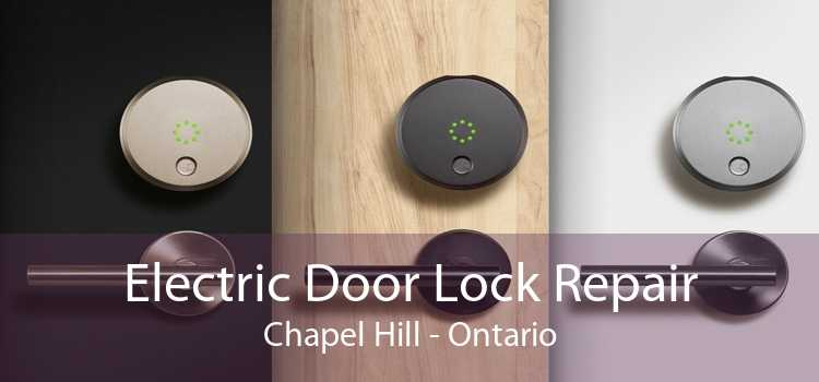 Electric Door Lock Repair Chapel Hill - Ontario