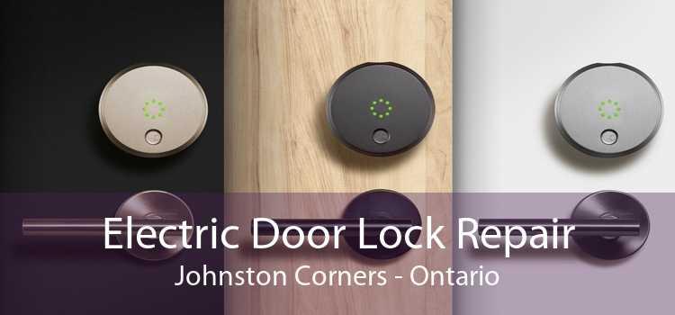 Electric Door Lock Repair Johnston Corners - Ontario
