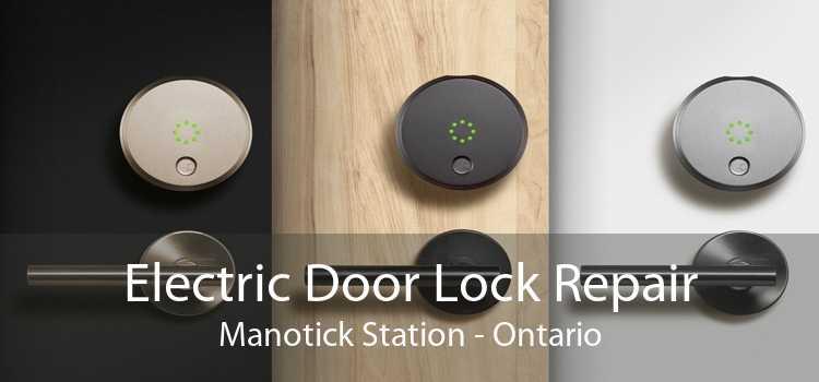 Electric Door Lock Repair Manotick Station - Ontario