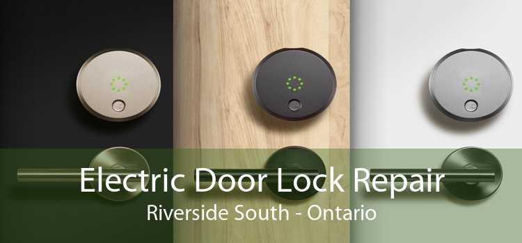 Electric Door Lock Repair Riverside South - Ontario