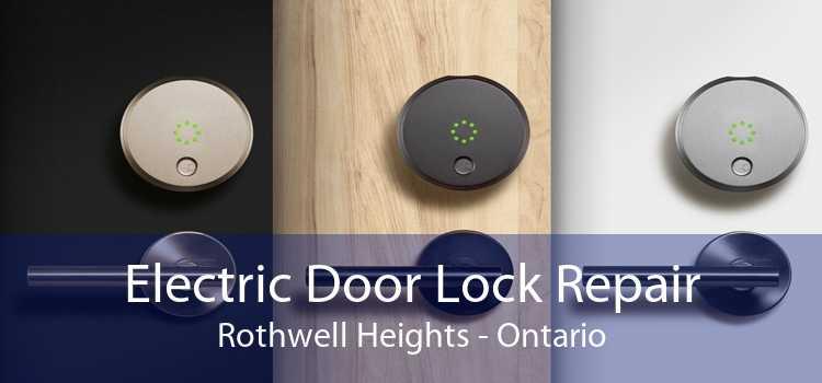 Electric Door Lock Repair Rothwell Heights - Ontario