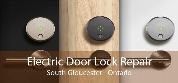 Electric Door Lock Repair South Gloucester - Ontario