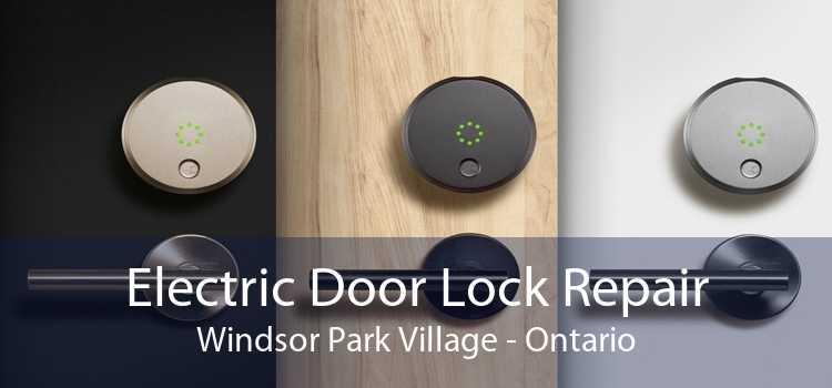 Electric Door Lock Repair Windsor Park Village - Ontario