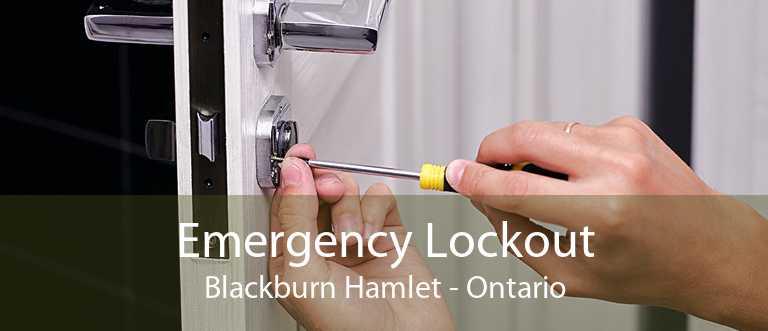 Emergency Lockout Blackburn Hamlet - Ontario
