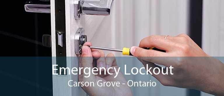 Emergency Lockout Carson Grove - Ontario