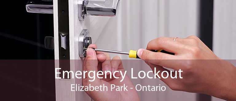 Emergency Lockout Elizabeth Park - Ontario