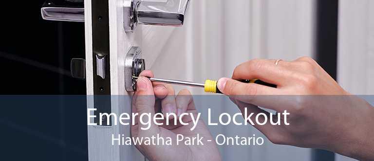 Emergency Lockout Hiawatha Park - Ontario