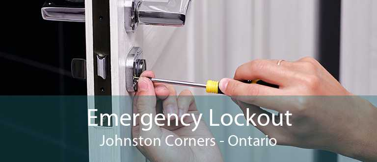 Emergency Lockout Johnston Corners - Ontario