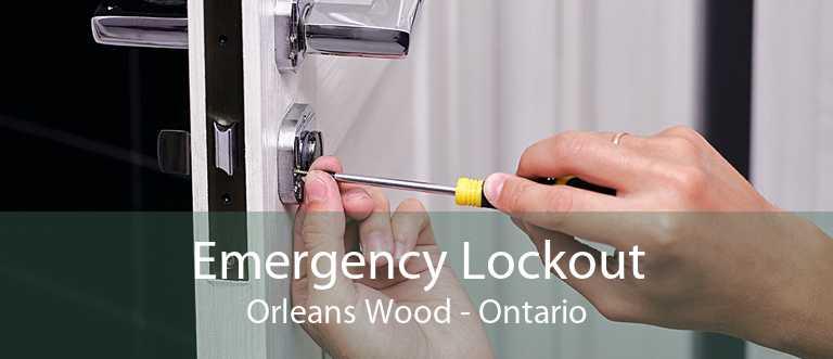 Emergency Lockout Orleans Wood - Ontario