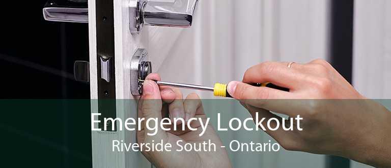 Emergency Lockout Riverside South - Ontario
