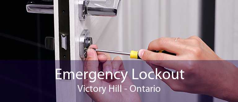 Emergency Lockout Victory Hill - Ontario