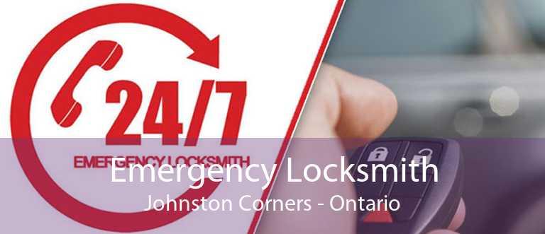 Emergency Locksmith Johnston Corners - Ontario