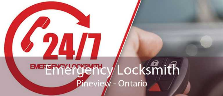 Emergency Locksmith Pineview - Ontario