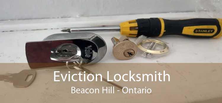 Eviction Locksmith Beacon Hill - Ontario