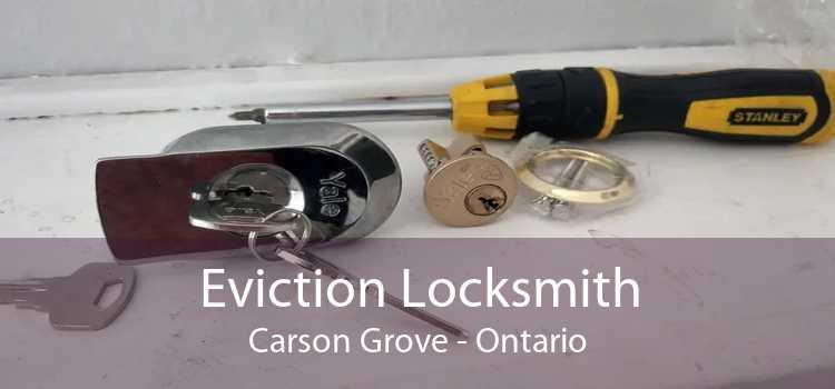 Eviction Locksmith Carson Grove - Ontario
