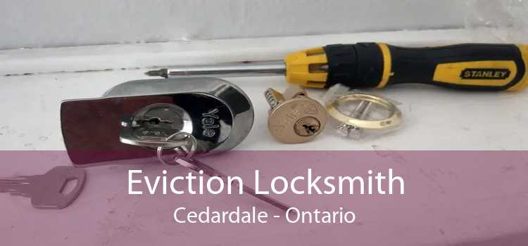 Eviction Locksmith Cedardale - Ontario