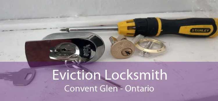 Eviction Locksmith Convent Glen - Ontario