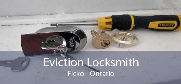 Eviction Locksmith Ficko - Ontario