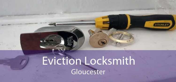 Eviction Locksmith Gloucester