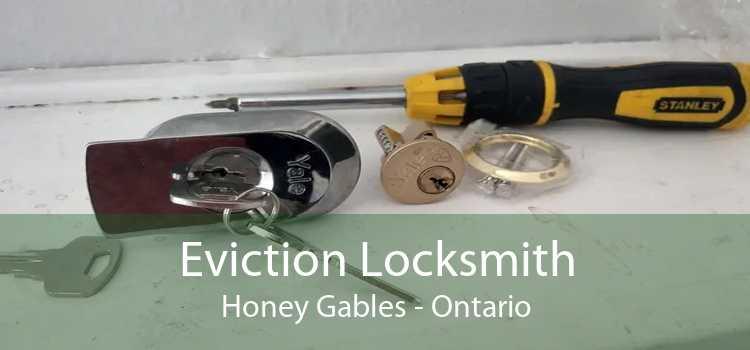 Eviction Locksmith Honey Gables - Ontario
