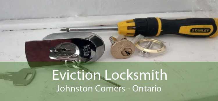 Eviction Locksmith Johnston Corners - Ontario