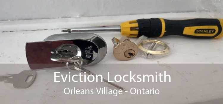 Eviction Locksmith Orleans Village - Ontario