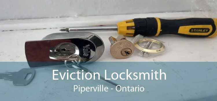 Eviction Locksmith Piperville - Ontario