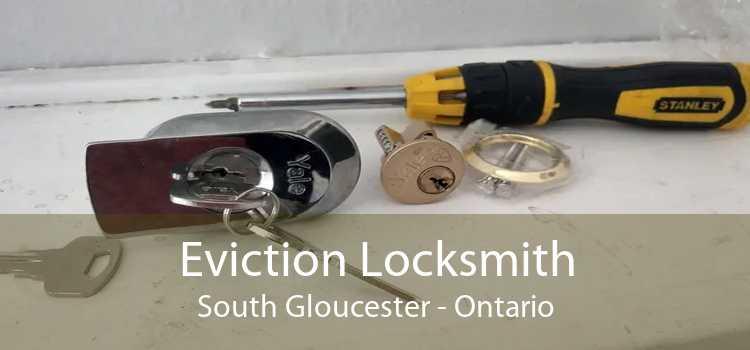 Eviction Locksmith South Gloucester - Ontario