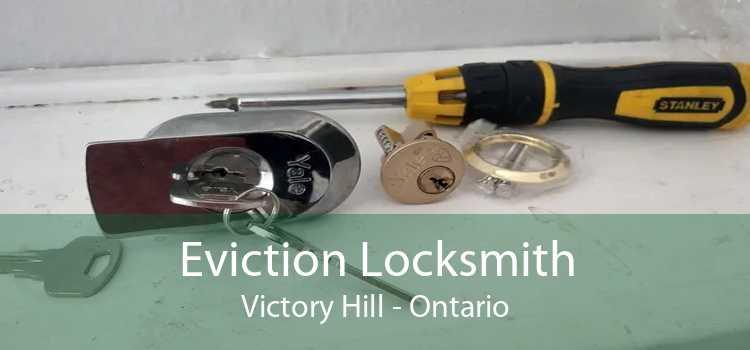 Eviction Locksmith Victory Hill - Ontario