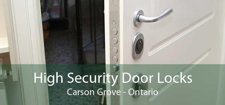 High Security Door Locks Carson Grove - Ontario