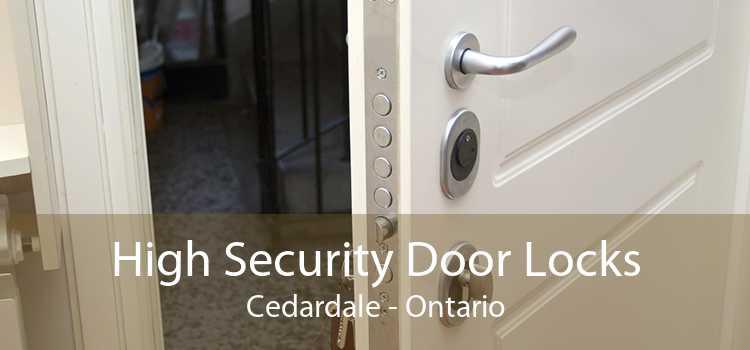 High Security Door Locks Cedardale - Ontario