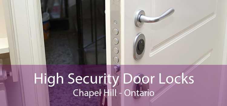 High Security Door Locks Chapel Hill - Ontario