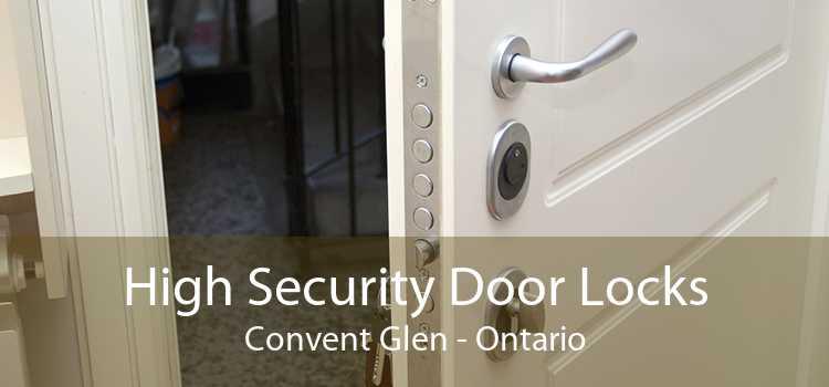 High Security Door Locks Convent Glen - Ontario